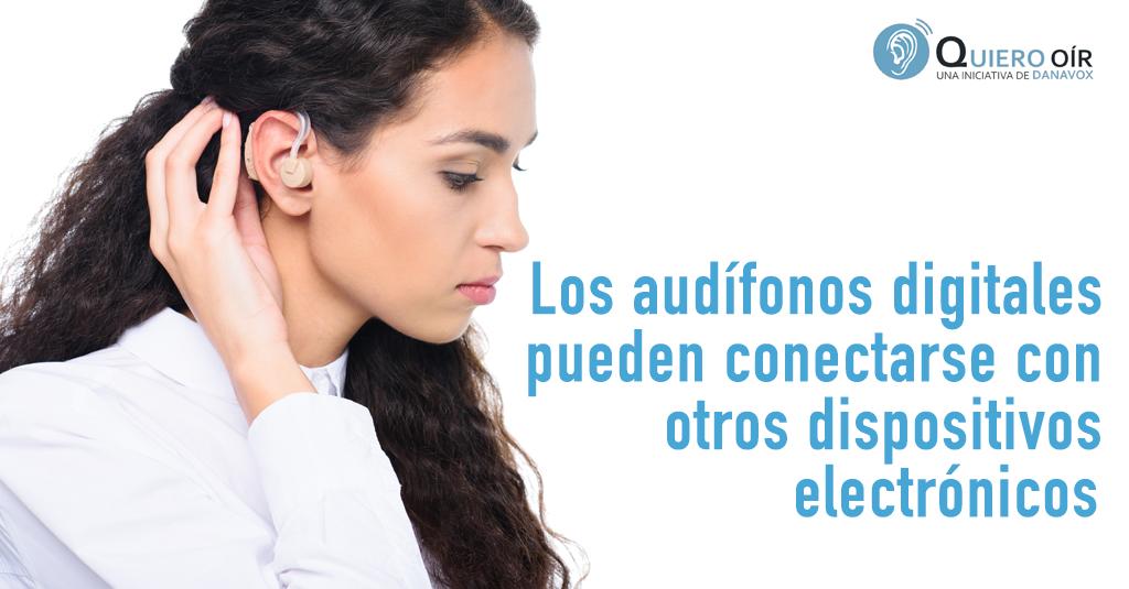 Conectividad de los audífonos digitales